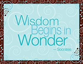 Wisdom Begins in Wonder Classroom Poster