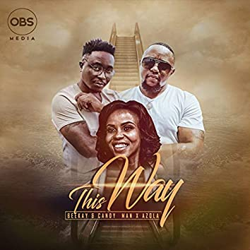 This Way (feat. Azola)
