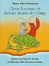 Clovis Ecrevisse et Sidonie Souris-de-Champ (Clovis Crawfish Series)