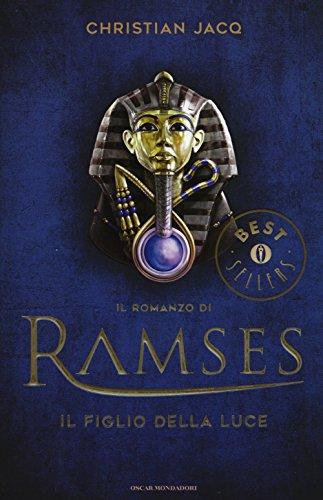 Il figlio della luce. Il romanzo di Ramses: 1