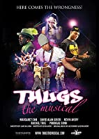 Thugs the Musical