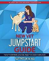 New Vet Jumpstart Guide: Twenty common general practice cases simplified