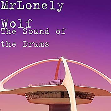 The Sound of the Drums