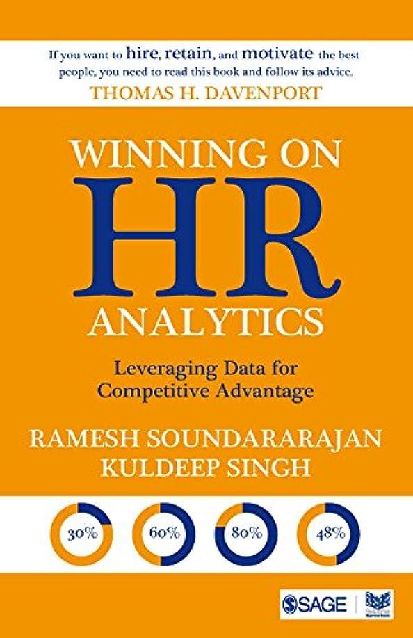 正直十傾いたWinning on HR Analytics: Leveraging Data for Competitive Advantage (English Edition)