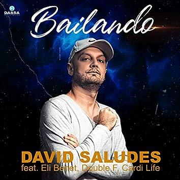 Bailando (feat. Eli Benet, Double F, Cardi Life)