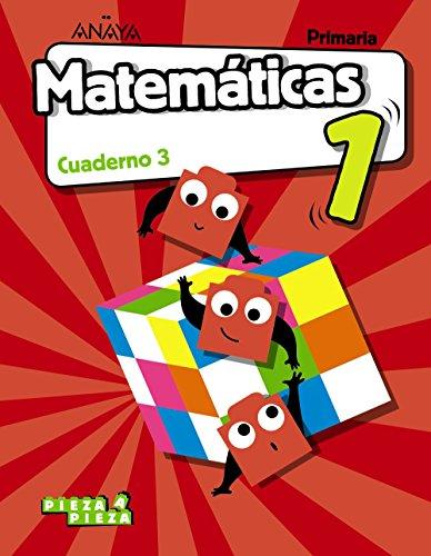 Matemáticas 1. Cuaderno 3. Pieza a Pieza