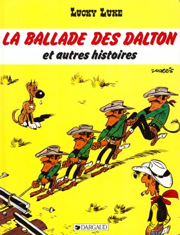 Lucky Luke, tome 52 : La Ballade des Dalton et autres histoires