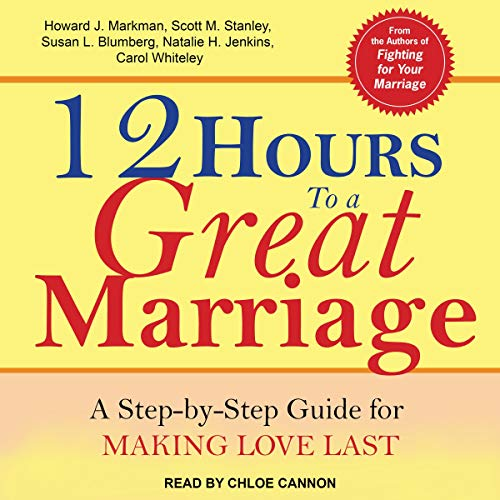 12 Hours to a Great Marriage audiobook cover art