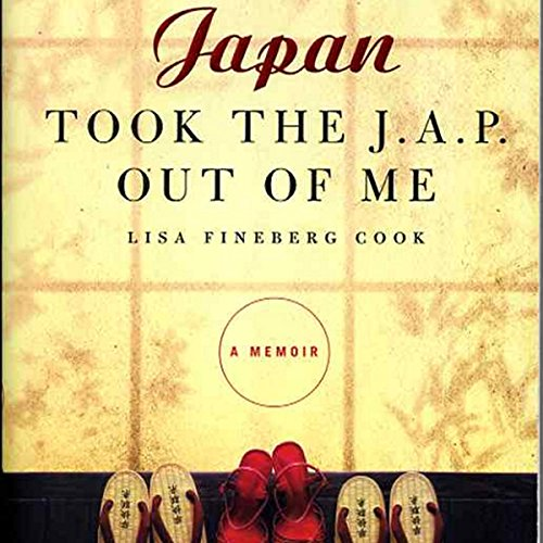 Japan Took the Jap Out of Me audiobook cover art