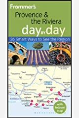 Frommer's Provence and the Riviera Day by Day (Frommer's Day by Day - Pocket) Paperback