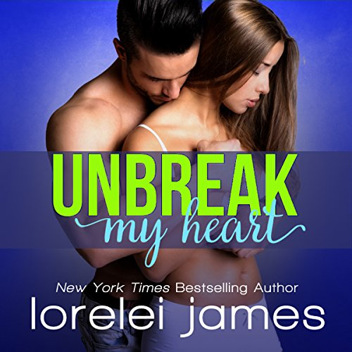 Unbreak My Heart audiobook cover art