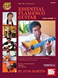 Essential Flamenco Guitar: Basic Techniques / Solea / Alegrias: An In-Depth Course for Absolute Beginners to More Advanced Players