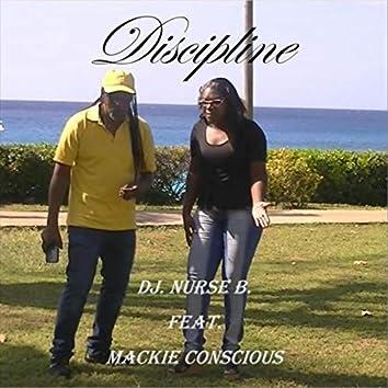 Discipline (feat. Mackie Conscious)