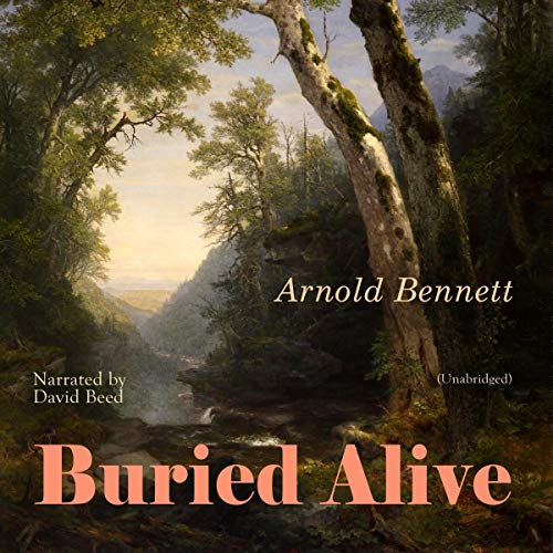 Buried Alive Audiobook By Arnold Bennett cover art