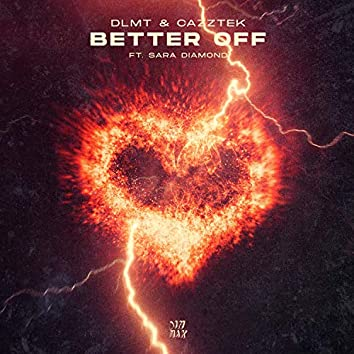 Better Off (feat. Sara Diamond)