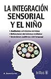 La integracion sensorial y el nino. auti