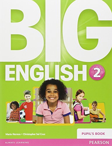 Big English 2 Pupil's Book [Lingua inglese]: Vol. 2