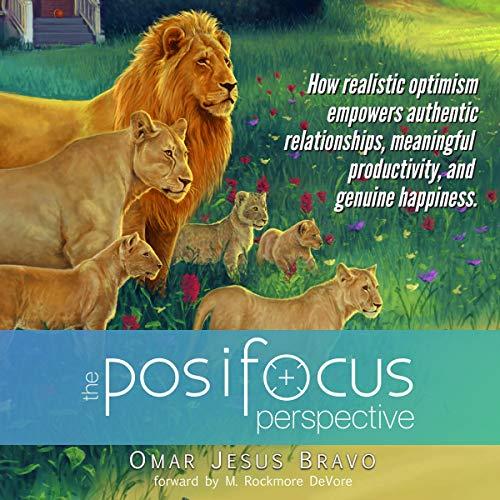 The Posifocus Perspective Audiobook By Omar Jesus Bravo cover art
