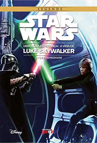 Star Wars: Uma nova esperança – A vida de Luke Skywalker (Portuguese...