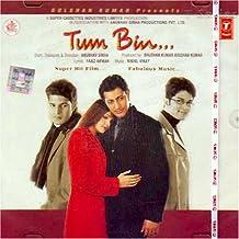 Tum bin (Hindi Music/ Bollywood Songs / Film Soundtrack / Priyanshu Chatterjee / Sandali Sinha / Various Artists/ Nikhil- ...