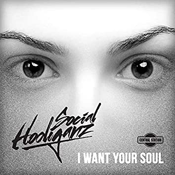 I Want Your Soul (Radio Edit)