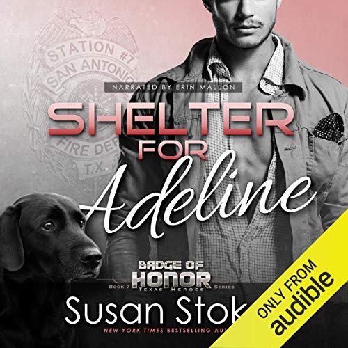 Shelter for Adeline: Badge of Honor: Texas Heroes