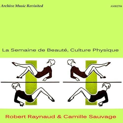 Camille Sauvage & Robert Raynaud