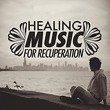 Healing Music for Recuperation