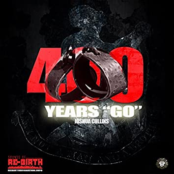"400 Years ""Go"""