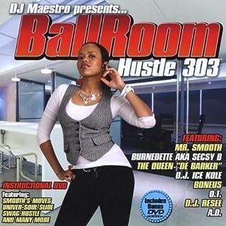Ballroom Hustle 303
