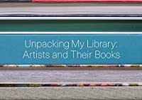 Unpacking My Library: Artists and Their Books