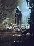 Vientos de Revolución: Primera parte - (Épica fantástica para adultos)