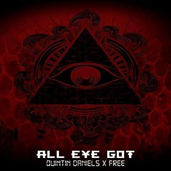All Eye Got (feat. Quintin Daniels)