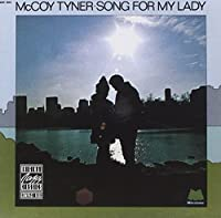 Song For My Lady by McCoy Tyner (1991-07-01)