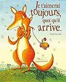 Je t'Aimerai Toujours Quoi Qu'il Arrive... (Les Petites Histoires Du Soir) (French Edition) by Debi Gliori(2011-01-12) - Gautier Languereau - 01/01/2011