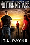 No Turning Back: A Post Apocalyptic EMP Survival Thriller (Fall of Houston Book 3)