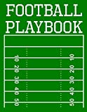 Football Playbook: 100 Page Football Coach Notebook with Field Diagrams for Drawing Up Plays, Creating Drills, and Scouting