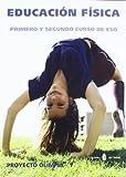Olímpia-1. Educación física. Primero y segundo curso de ESO (Proyecto Olímpia. Educación y libro escolar. Castellano)