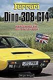 FERRARI DINO 308 GT4: MAINTENANCE AND RESTORATION BOOK (English editions)