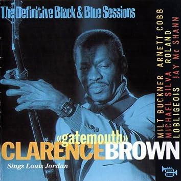 Calrence 'Gatemouth' Brown Sings Louis Jordan (feat. Milt Buckner, Arnett Cobb, Michael Silva, Roland Loblegeois, Jay Mc Shann) [The Definitive Black & Blue Sessions]