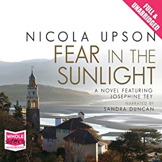 Fear in the Sunlight: Josephine Tey Series, Book 4                   By:                                                                                                                                 Nicola Upson                               Narrated by:                                                                                                                                 Sandra Duncan                      Length: 12 hrs and 29 mins     61 ratings     Overall 4.1
