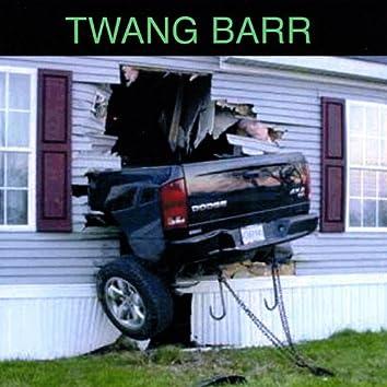 Twang Barr