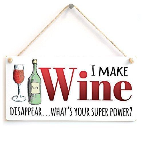 Not Branded 15 x 30 cm I Make Wine Disappear Whats Your Super Power Elegante Vino, Letrero de madera para decoración de salón 765541