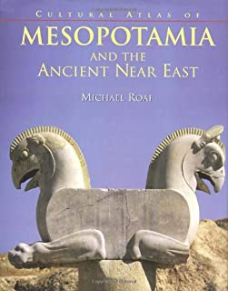 The Cultural Atlas of Mesopotamia and the Ancient Near East