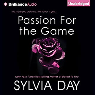 Passion for the Game     Georgian, Book 2              By:                                                                                                                                 Sylvia Day                               Narrated by:                                                                                                                                 Justine Eyre                      Length: 8 hrs and 45 mins     628 ratings     Overall 4.1