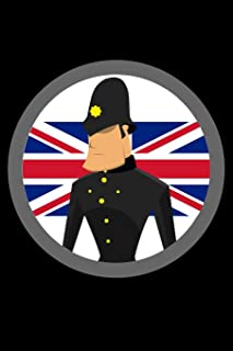 Journal: British Bobby Policeman UK English Police Officer Black Lined Notebook Writing Diary - 120 Pages 6 x 9