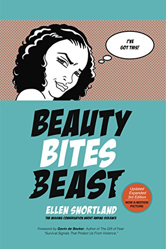 Beauty Bites Beast: The Missing Conversation About Ending Violence (English Edition)