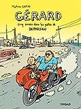 Gérard, cinq années dans les pattes de Depardieu - Tome 0 - Gérard, cinq années dans les pattes de D