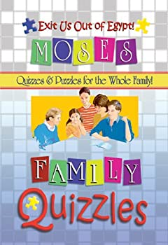 Exit Us Out of Egypt: Quizzles About Moses and the Children of Israel (Quizzles - Quizzes & Puzzles for the Whole Family!)