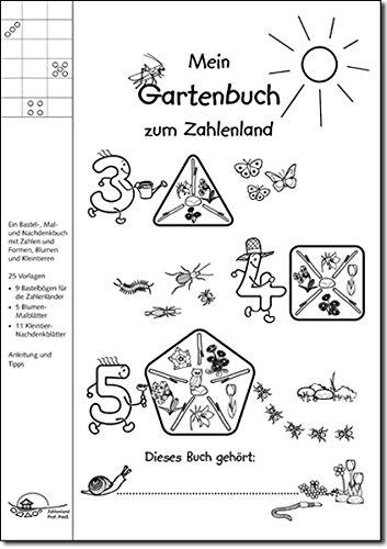 Mein Gartenbuch zum Zahlenland: Ein Bastel-, Mal- und Nachdenkbuch mit Zahlen und Formen, Blumen und Kleintieren (10er Set)